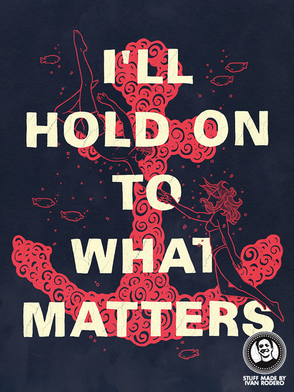 I'll hold on to what matters, an illustration by Ivan Rodero